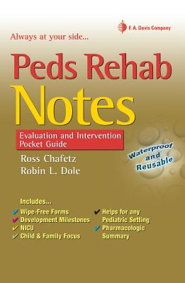 Peds Rehab Notes By Dole, Robin L./ Chafetz, Ross