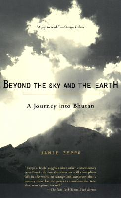 Beyond the Sky and the Earth By Zeppa, Jamie